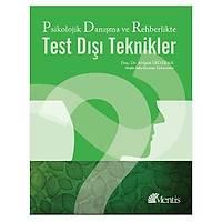 Mentis Yayýnlarý Psikolojik Danýþma ve Rehberlikte Test Dýþý Teknikler