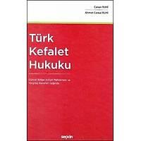 Seçkin Yayýnevi Türk Kefalet Hukuku (Ahmet Cemal Ruhi-Canan Ruhi)