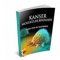 Kýsayol Yayýnlarý Kanser Moleküler Biyolojisi Yusuf Baran