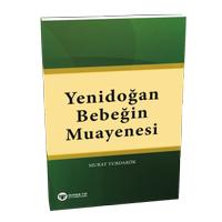 Güneþ Týp Kitabevi Yenidoðan Bebeðin Muayenesi