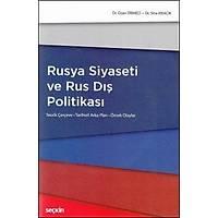 Seçkin Yayýnevi Rusya Siyaseti ve Rus Dýþ Politikasý (Ozan Örmeci-Sina Kýsacýk)