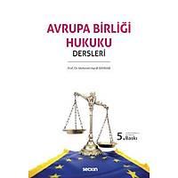 Seçkin Yayýnevi Avrupa Birliði Hukuku Dersleri (Mehmet Hanifi Bayram)