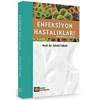 Enfeksiyon Hastalýklarý (Geniþletilmiþ 4.baský Fehmi Tabak