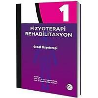 Hipokrat Kitabevi Fizyoterapi Rehabilitasyon - Genel Fizyoterapi Ayþe Karaduman