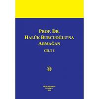Filiz Yayýnlarý Prof. Dr. Haluk Burcuoðlu'na Armaðan 2 Cilt Takým Saibe Oktay Özdemir / Atilla Altop / Azra Arkan Serim