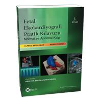 Güneþ Týp Kitabevi Fetal Ekokardiyografi Pratik Kýlavuzu Normal ve Anormal Kalp Melih Atahan Güven