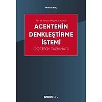Seçkin Yayýnevi Acentenin Denkleþtirme Ýstemi (Portföy Tazminatý) Mehmet Koç