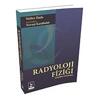 Dünya Týp Kitabevi Radyoloji Fiziði Gözden Geçirme