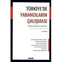 Seçkin Yayýnevi Türkiye'de Yabancýlarýn Çalýþmasý (Baki Erken)
