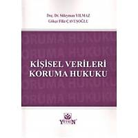 Yetkin Yayýnlarý Kiþisel Verileri Koruma Hukuku (Süleyman YILMAZ)