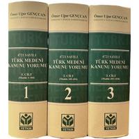 Yetkin Yayýnevi Türk Medeni Kanunu Yorumu CÝLT.1-2-3 (Ömer Uður Gençcan)