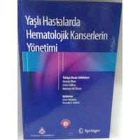 Tercih Kitabevi Yayýncýlýk Yaþlý Hastalarda Hematolojik KanserlerinYönetimi Osman Ýlhan