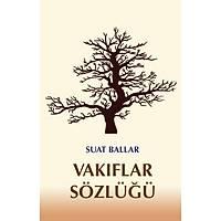 Der Yayýnlarý Vakýflar Sözlüðü Suat Ballar