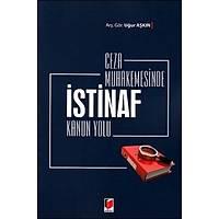 Adalet Yayýnlarý Ceza Muhakemesinde Ýstinaf Kanun Yolu (Uður Aþkýn)