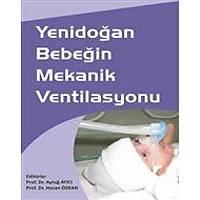 Akademisyen Kitabevi Yenidoðan Bebeðin Mekanik Ventilasyonu