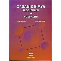 Bilim Yayýnlarý Organik Kimya Problemleri ve Çözümleri  (Gürol Okay-Yýlmaz Yýldýrýr)