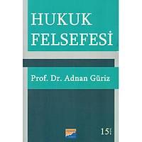Siyasal Yayýnlarý Hukuk Felsefesi  Adnan Güriz