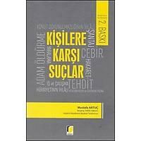 Adalet Yayýnlarý Kiþilere Karþý Suçlar (Mustafa Artuç)
