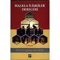 Gazi Yayýnlarý Halkla Ýliþkiler Dersleri Mehmet Akif Özer