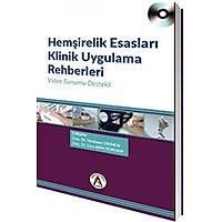 Akademisyen Kitabevi Hemþirelik Esaslarý Klinik Uygulama Rehberleri - Yurdanur Dikmen, Esra Akýn Korhan