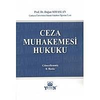 Yetkin Yayýnlarý Ceza Muhakemesi Hukuku (Doðan Soyaslan)