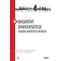 Seçkin Yayýncýlýk Baþkent Üniversitesi Hukuk Fakültesi Dergisi C: 6 S: 2-Rýza Ayhan