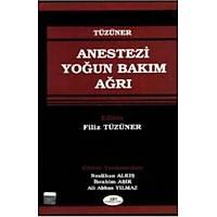 Akademisyen Kitabevi Anestezi Yoðun Bakým Aðrý Filiz Tüzüner