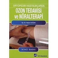 Ýntertýp Yayýnevi Ortopedik Hastalýklarda Ozon ve Nöralterapi Hasan DOÐAN