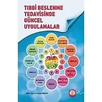 Ankara Nobel Týp Kitabevi Týbbi Beslenme Tedavisinde Güncel Uygulamalar Gamze Akbulut