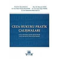 Yetkin Yayýnevi Ceza Hukuku Pratik Çalýþmalarý (Genel-Özel) Murat Balcý-Hüseyin Aydýn