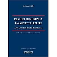 Onikilevha Yayýnevi Rekabet Hukukunda Tazminat Talepleri (Murat Þahin)