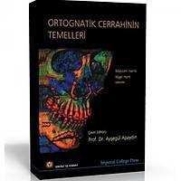Ýstanbul Týp Ortognatik Cerrahinin Temelleri