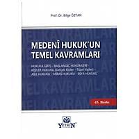 Yetkin Yayýnlarý Medeni Hukuk'un Temel Kavramlarý (Bilge Öztan)