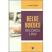 Adalet Yayýnlarý Belge Hukuku (Record Laws) Metin Turan