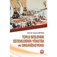 Ankara Nobel Týp Kitabevi Toplu Beslenme Sistemlerinin Yönetim ve Organizasyonu-Yasemin BEYHAN