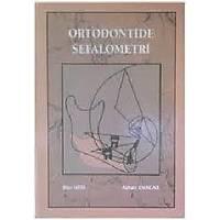 Ortodontide Sefalometri ayhan enacar Ýlter Uzel