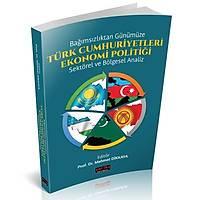 Savaþ Türk Cumhuriyetleri Ekonomi Politiði (Mehmet Dikkaya)