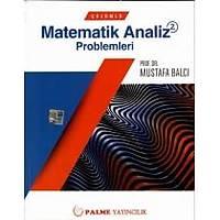 Palme Matematik Analiz Çözümlü Problemleri -2 Mustafa Balcý