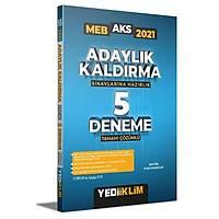 Yediiklim Yayýnlarý 2021 MEB Adaylýk Kaldýrma (AKS) Sýnavlarýna Hazýrlýk Tamamý Çözümlü 5 Deneme
