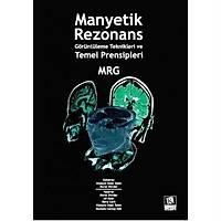 Kongre Týp Kitabevi Manyetik Rezonans Görüntüleme Teknikleri ve Temel Prensipleri