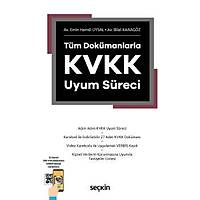 Seçkin Yayýnlarý Tüm Dokümanlarla KVKK Uyum Süreci Bilal Karagöz, Emin Hamdi Uysal
