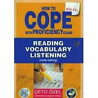 How To Cope with Proficiency Exams CD'li Çeto Özel Yayýnlarý