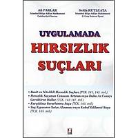Bilge Yayýnlarý Hýrsýzlýk Suçlarý Uygulamada Ali Parlar, Selda Kutluata