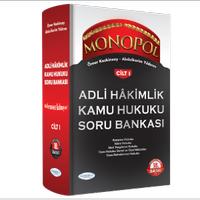 Monopol Yayýnlarý Adli Hakimlik Açýklamalý Kamu Hukuku Soru Bankasý 19.Baský