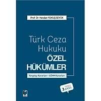 Adalet Yayýnlarý Türk Ceza Hukuku Özel Hükümler (Handan Yokuþ Sevük)