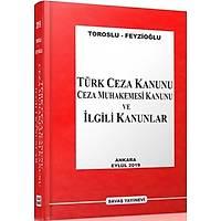 Savaþ Türk Ceza Kanunu, Ceza Muhakemesi Kanunu ve Ýlgili Kanunlar (Metin Feyzioðlu-Nevzat Toroslu)