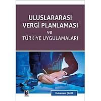 Adalet Yayýnevi Uluslararasý Vergi Planlamasý ve Türkiye Uygulamalarý-Muharrem Çakýr
