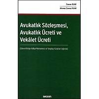 Seçkin Yayýnevi Avukatlýk Sözleþmesi Avukatlýk Ücreti ve Vekâlet Ücreti (Ahmet Cemal Ruhi-Canan Ruhi)