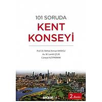 Seçkin Yayýnlarý 101 Soruda Kent Konseyi