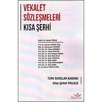 Aristo Yayýnlarý Vekalet Sözleþmeleri Kýsa Þerhi (Hakan Tokbaþ)